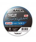 Toray Area Trout Real Fighter Nylon Super Soft