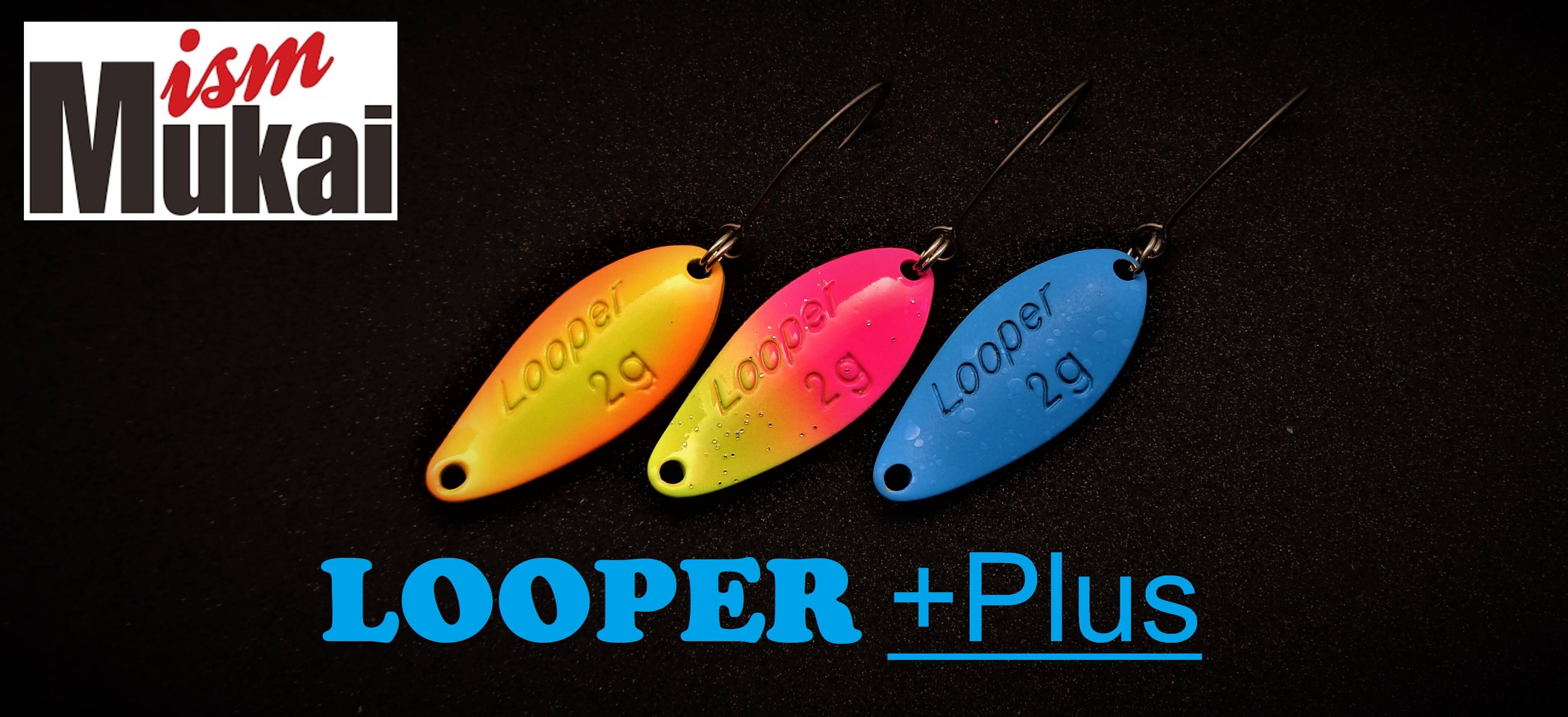 Mukai Looper + Plus Spoon