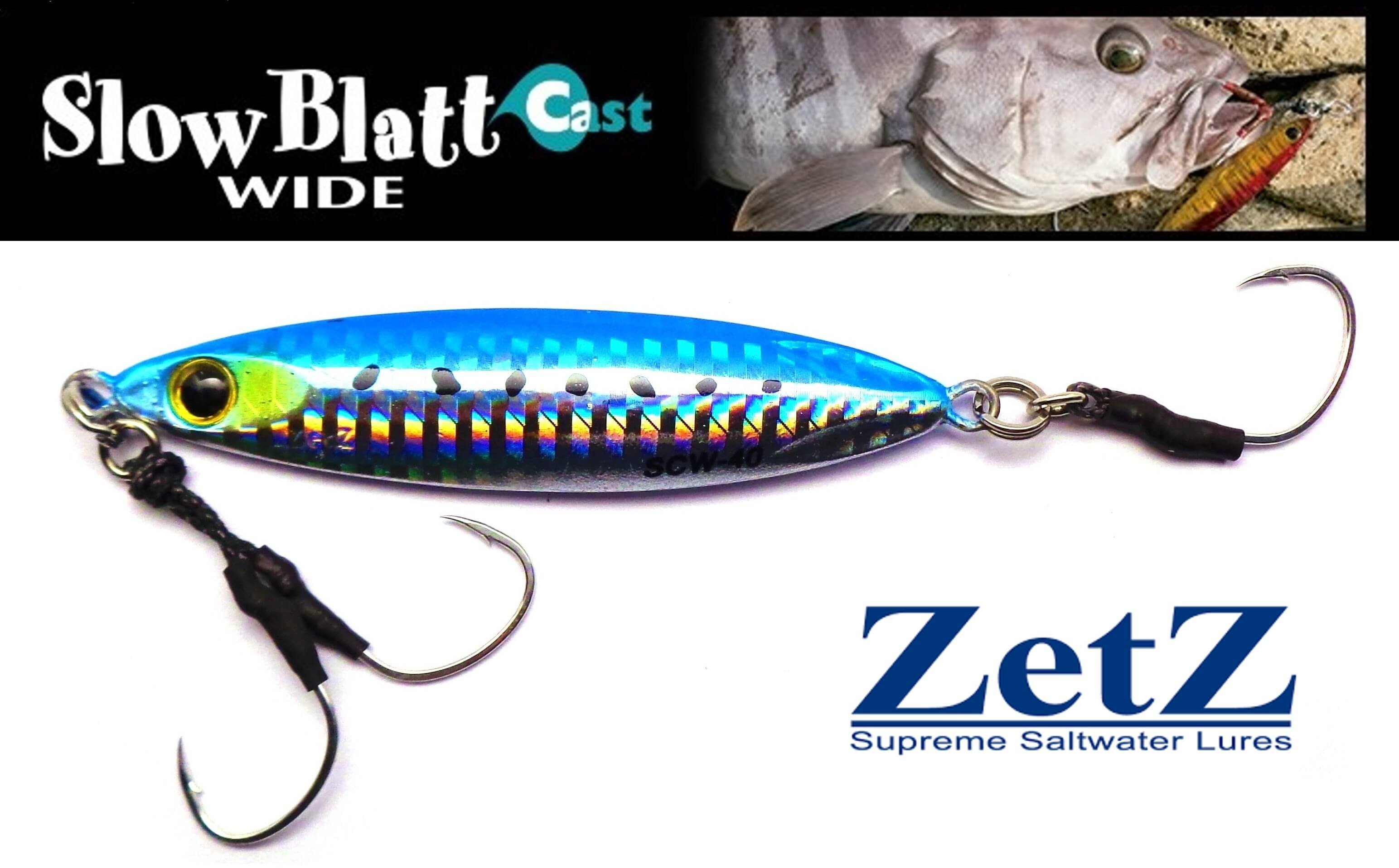 Zetz Slow Blatt Cast WIDE