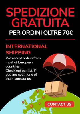 Consegna gratis in Italia e spedizione in tutta in Europa